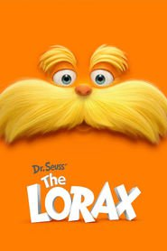 The Lorax is similar to Slugterra.