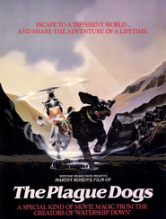 The Plague Dogs is similar to Happy Feet.