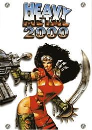 Heavy Metal 2000 is similar to Trevor.