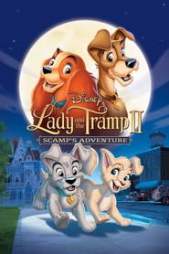 Lady and the Tramp II: Scamp's Adventure is similar to One piece: Norowareta seiken.