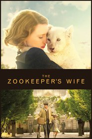 Best movie The Zookeeper's Wife images, cast and synopsis.