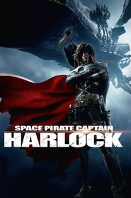 Space Pirate Captain Harlock images, cast and synopsis