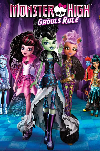 Animated movie Monster High: Ghouls Rule! poster