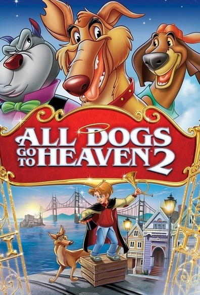 All Dogs Go to Heaven 2 cast, synopsis, trailer and photos.