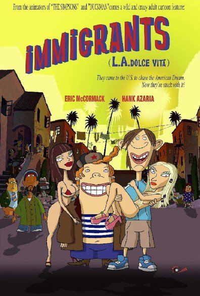 Animated movie Immigrants (L.A. Dolce Vita) poster