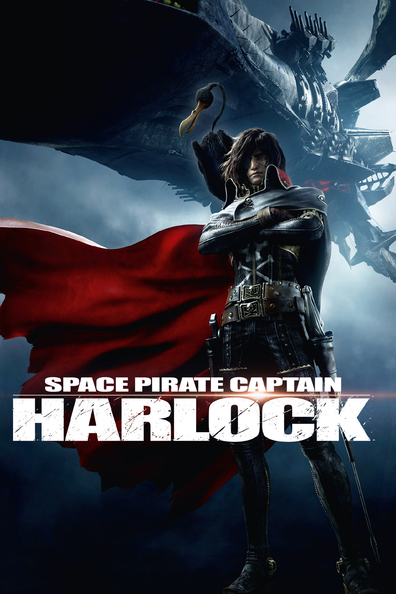 Space Pirate Captain Harlock cast, synopsis, trailer and photos.