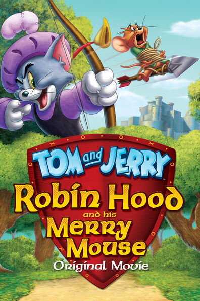 Animated movie Tom and Jerry: Robin Hood and His Merry Mouse poster