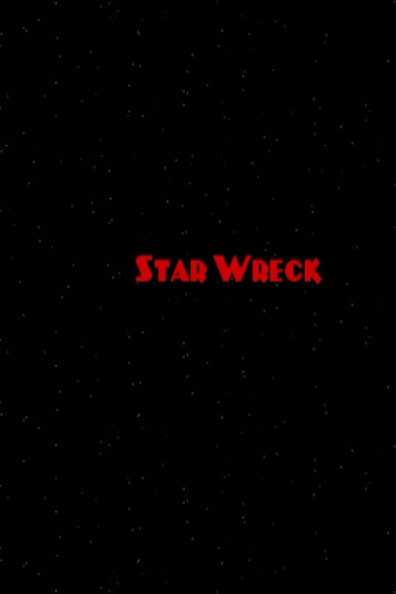 Star Wreck cast, synopsis, trailer and photos.