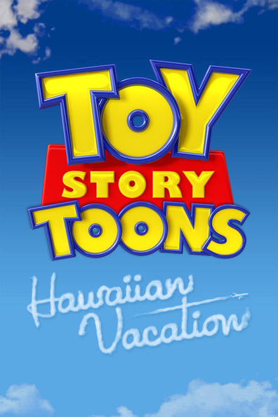 Toy Story Toons: Hawaiian Vacation cast, synopsis, trailer and photos.