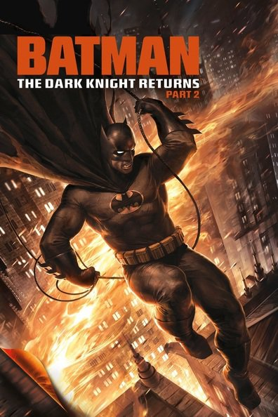 Batman: The Dark Knight Returns, Part 2 cast, synopsis, trailer and photos.