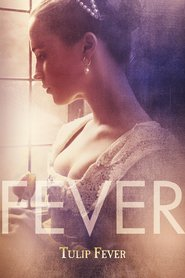 Best movie Tulip Fever images, cast and synopsis.