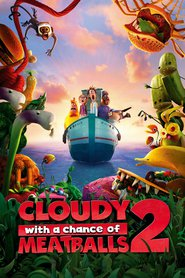 Cloudy with a Chance of Meatballs 2 images, cast and synopsis