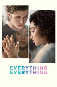 Best movie Everything, Everything images, cast and synopsis.