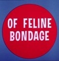 Animated movie Of Feline Bondage poster