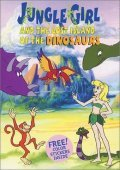 Animated movie Jungle Girl and The Lost Island of The Dinosaurs poster