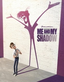 Animated movie Me and My Shadow poster