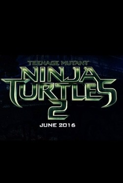 Teenage Mutant Ninja Turtles: Out of the Shadows cast, synopsis, trailer and photos.