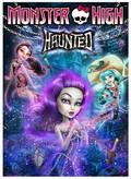Animated movie Monster High: Haunted poster