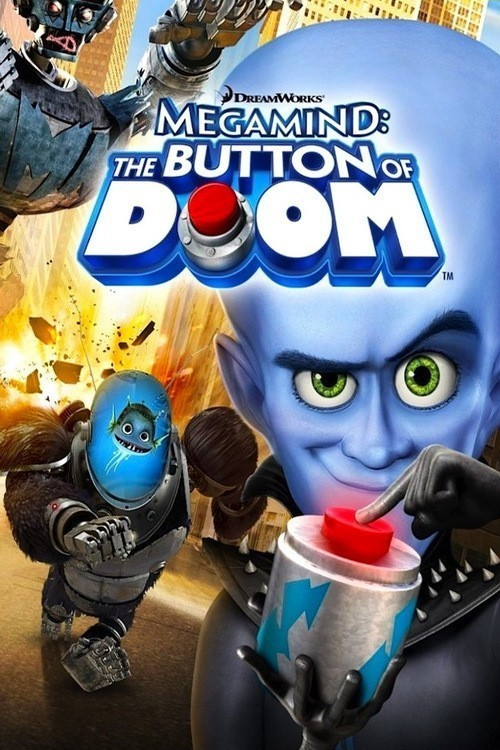 Megamind: The Button of Doom cast, synopsis, trailer and photos.
